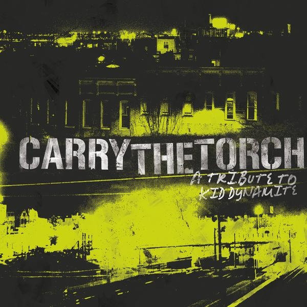 Carry The Torch: A Tribute To Kid Dynamite