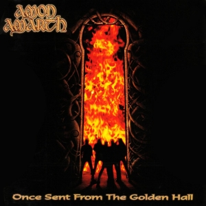 Once Sent From The Golden Hall