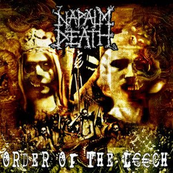 Napalm Death Quot Order Of The Leech Quot Cd Indiemerchstore