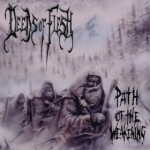 Path Of The Weakening