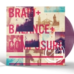 Braid / Balance And Composure Split