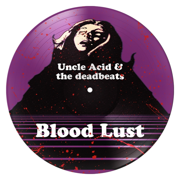 Blood Lust (Picture Disc)