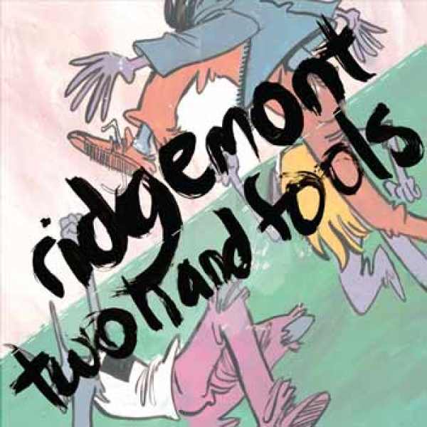Two Hand Fools / Ridgemont - Split 7""