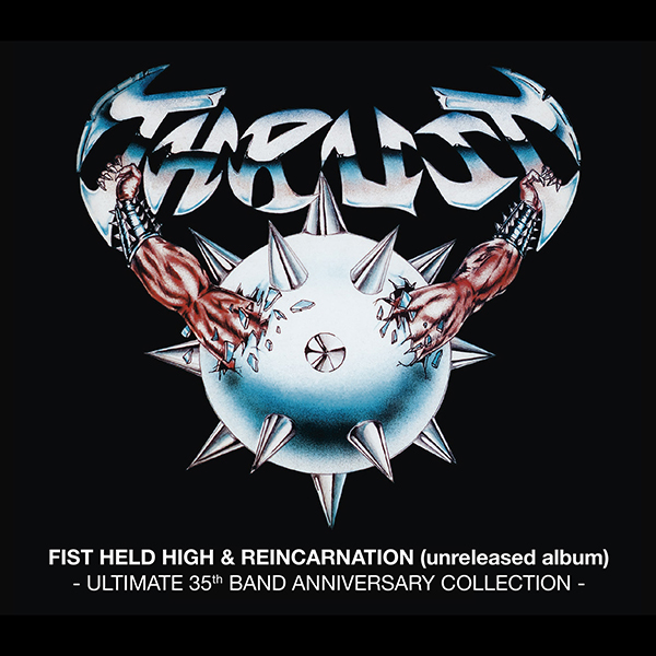 Fist Held High (Ultimate 35th Band Anniversary Collection)