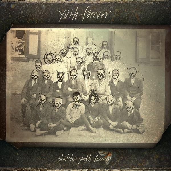 Skeleton Youth Forever