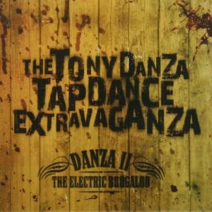 Danza II: The Electric Boogaloo