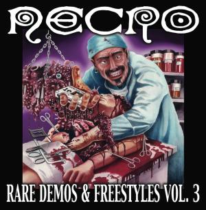 Rare Demos & Freestyles Vol. 3 (Signed)