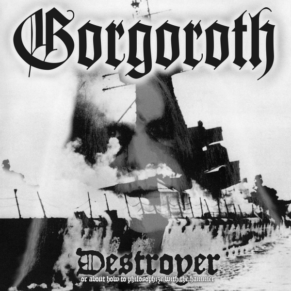 Destroyer - Or About How To Philosophize With The Hammer