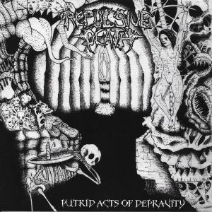 Putrid Acts of Depravity CD