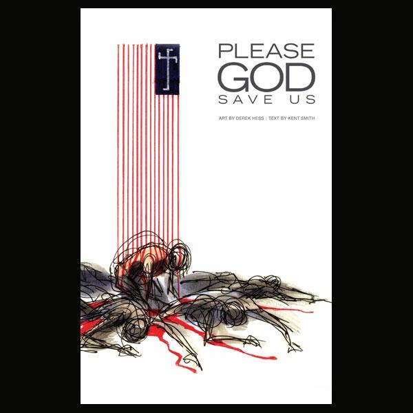 Please God Save Us