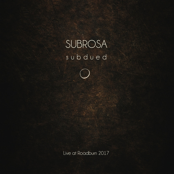 SubRosa Subdued Live At Roadburn 2017