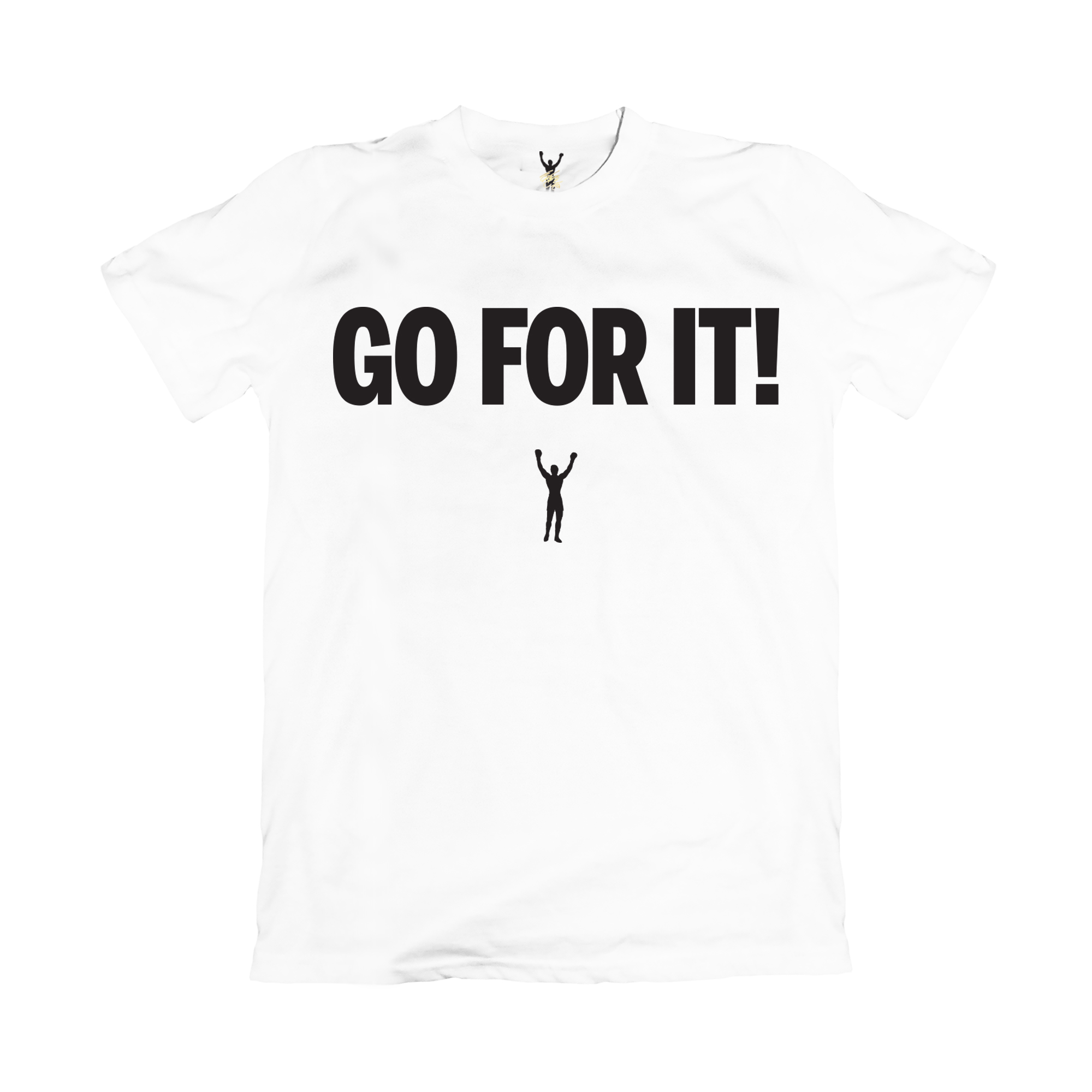 Go For It! Tee