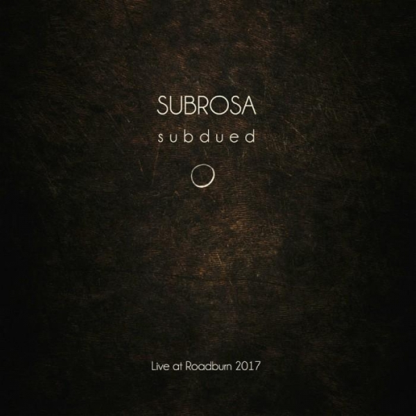 SubRosa Subdued Live At Roadburn 2017 LP