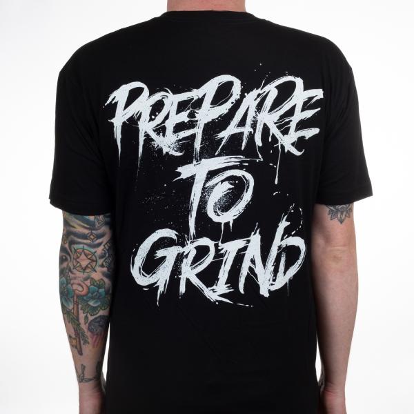 Prepare To Grind