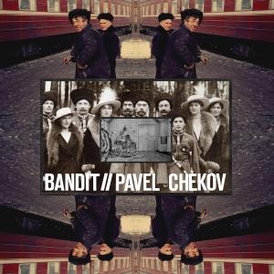 Bandit | Pavel Chekov Split EP