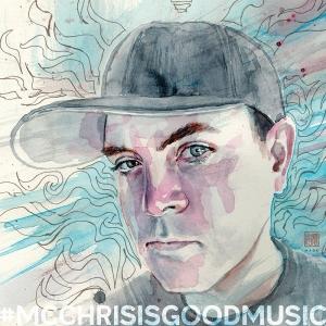 #mcchrisisgoodmusic