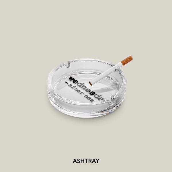 Wednesday After Next Ashtray