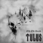 Pre-Order: Old Old Death (white vinyl)