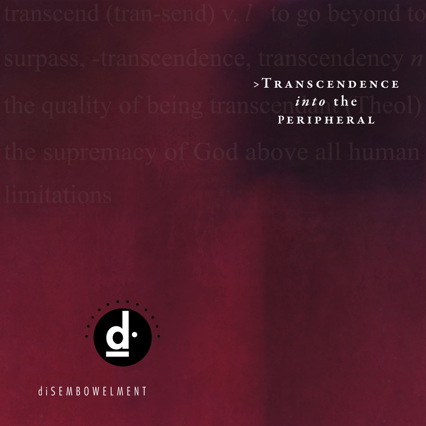 Transcendence into the Peripheral