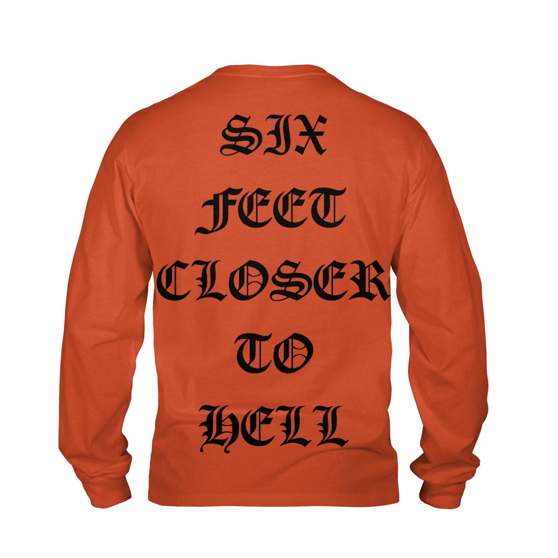 Six Feet Closer to Hell