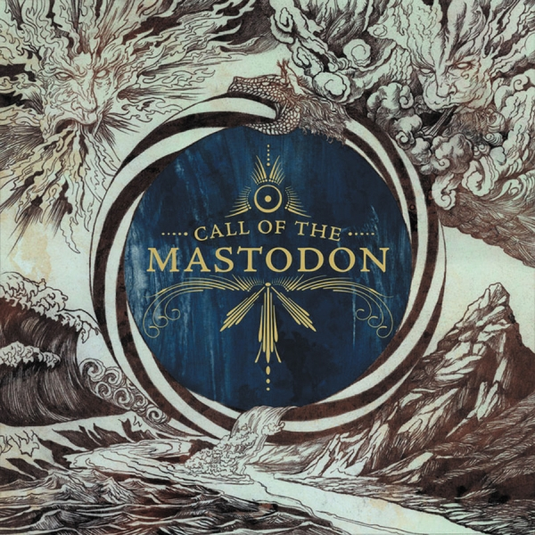 Call Of The Mastodon