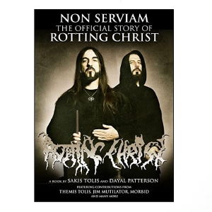 Non Serviam: The Official Story Of Rotting Christ