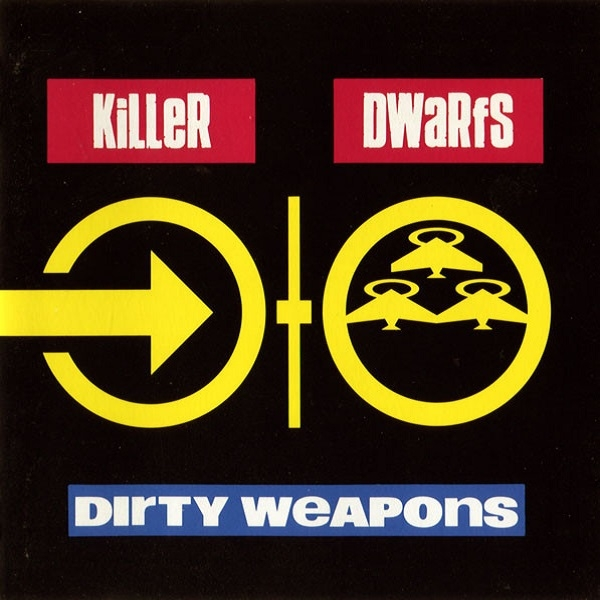 Dirty Weapons (Reissue)