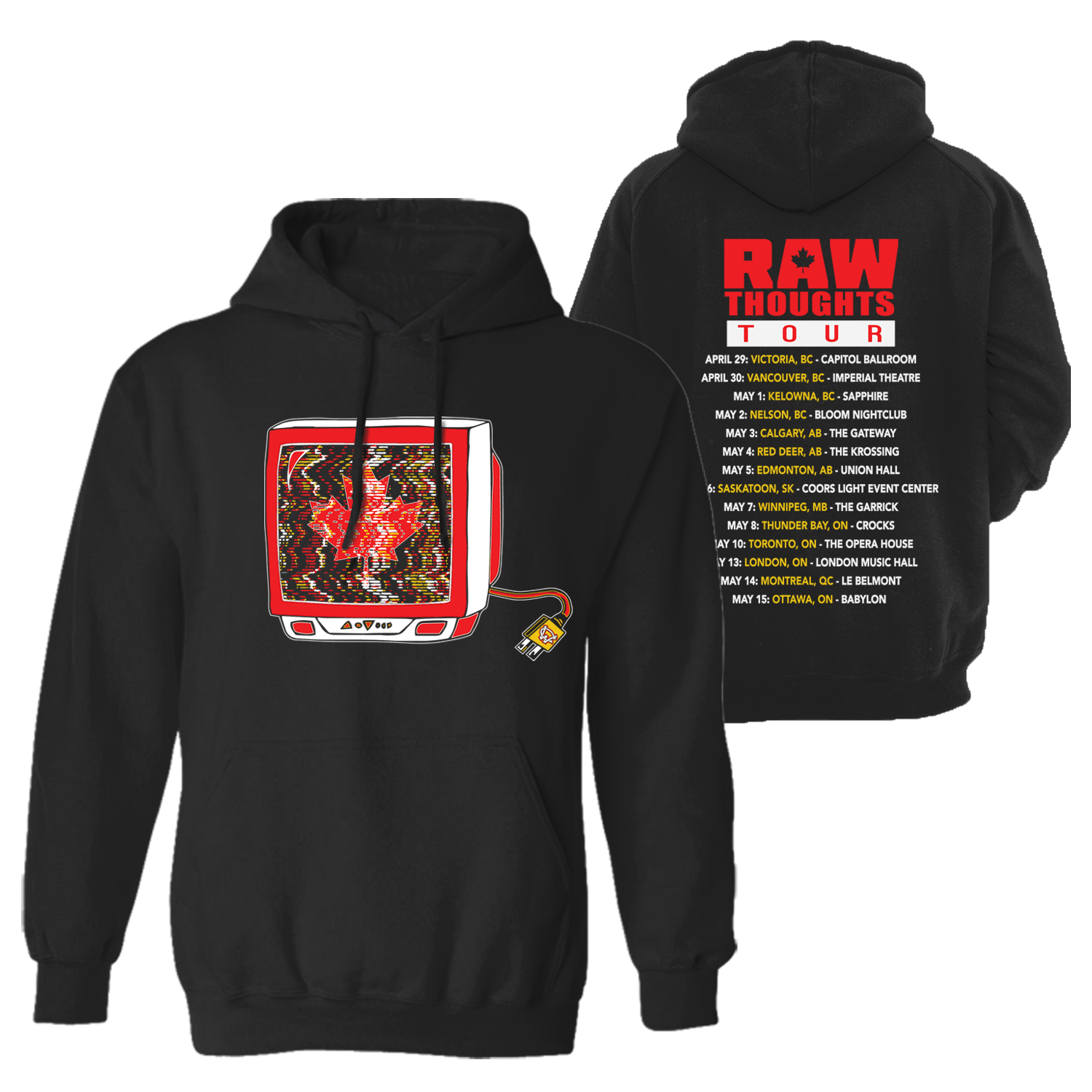 Raw Thoughts Tour Hoodie (Canada)
