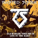 Club Daze Voume II: Live In The Bars