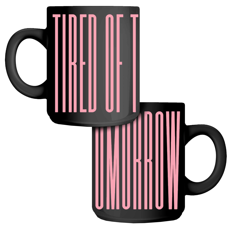 Tired of Tomorrow 5 Year Anniversary Coffee Mug