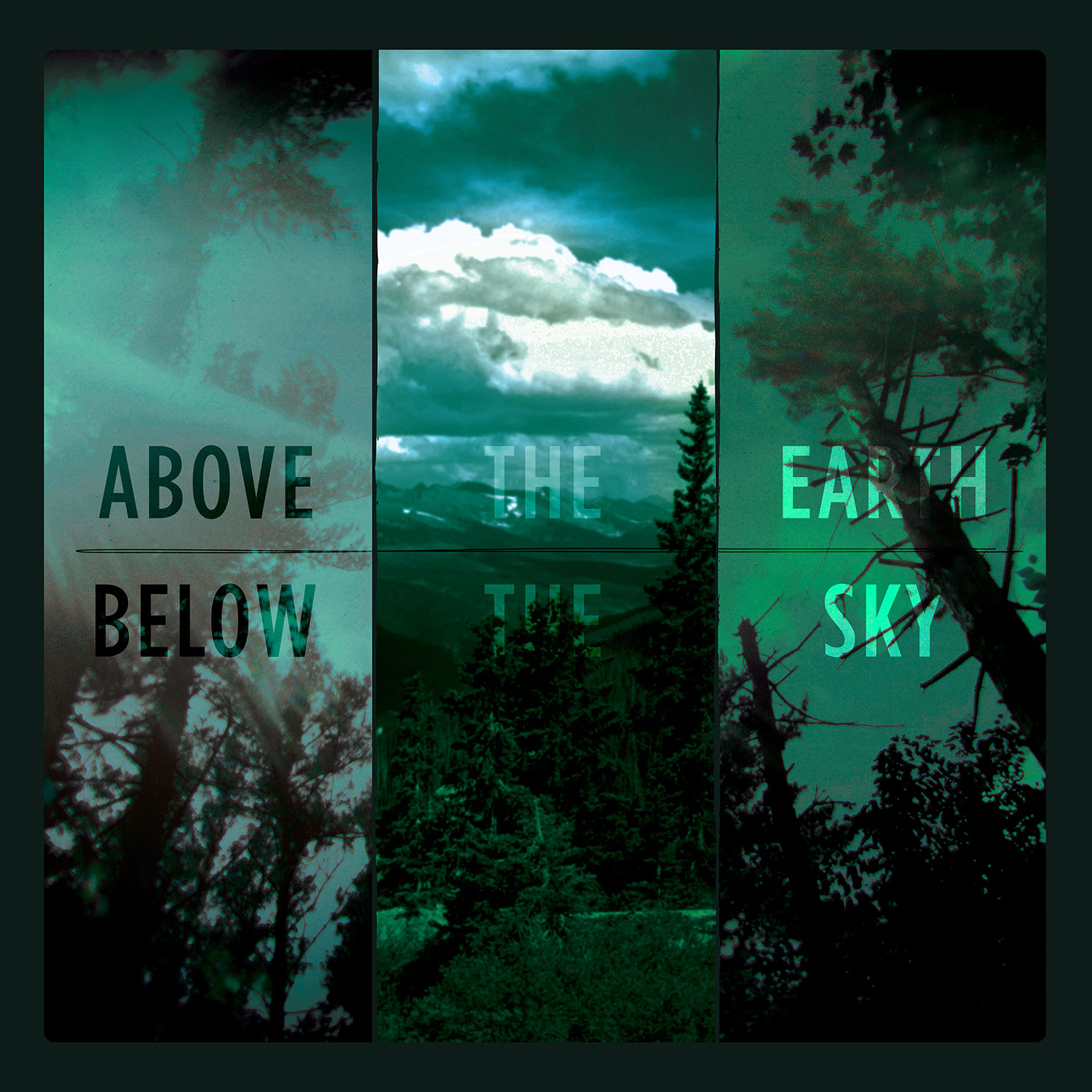 Above the Earth, Below the Sky (Seafoam Marbled Vinyl)