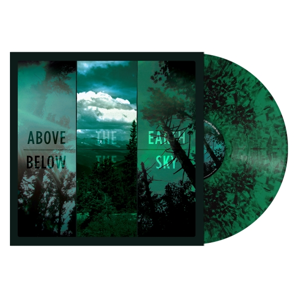 Above the Earth, Below the Sky (Green Dust Vinyl)