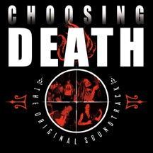 Choosing Death: The Original Soundtrack
