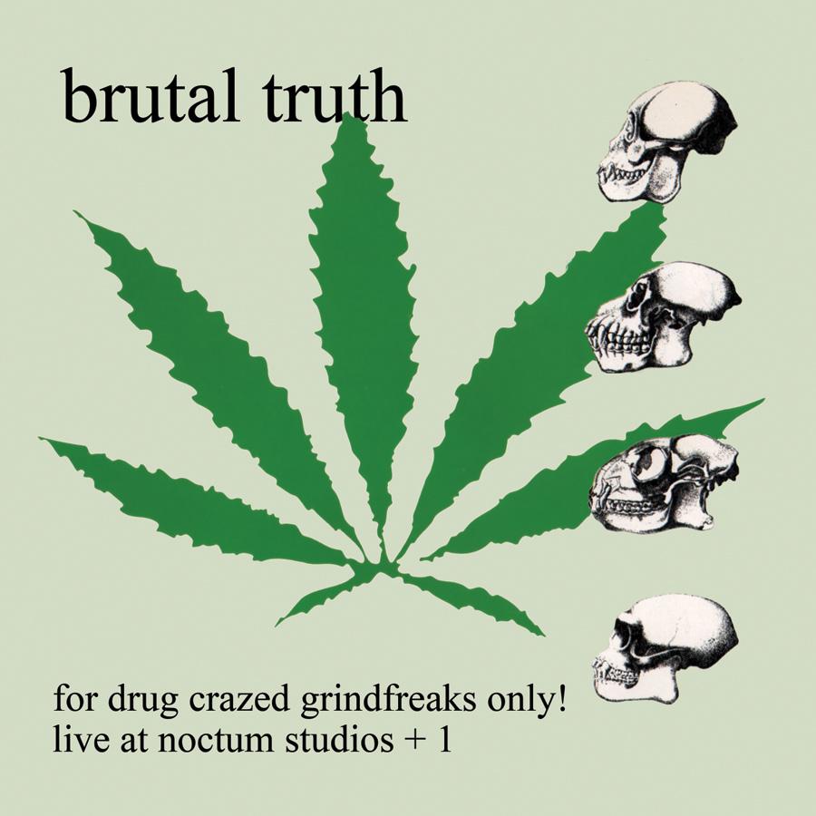 For Drug Crazed Grind Freaks Only!
