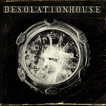 Desolation House (Reissue)